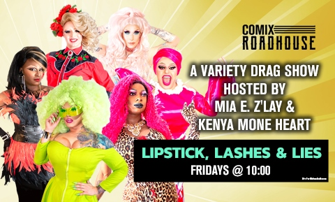 Lipstick, Lashes & Lies: A Variety Drag Show
